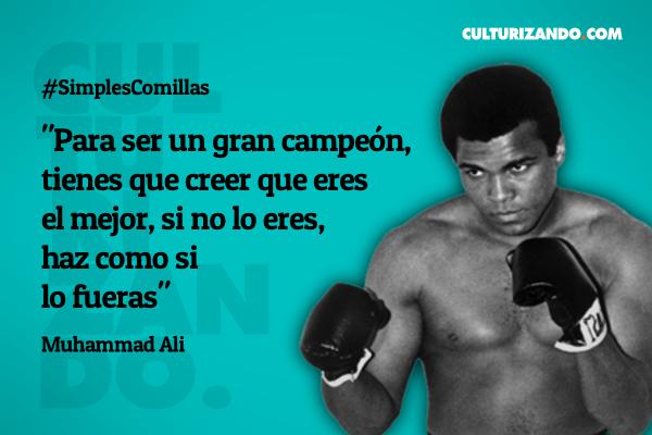 Muhammad Ali 6 Guías Empresariales Y Las 20 Frases Que Son